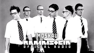 Download Rammstein - Moskau (Official Audio) Mp3 and Videos