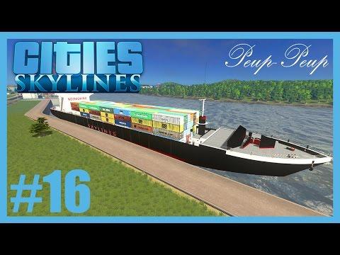 (FR) Cities Skyline #16 : Port de Marchandises