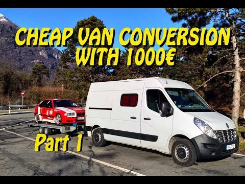 Cheapest Camper Van Conversion with 1000€ Renault Master part  1