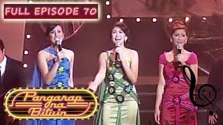 Full Episode 70 | Pangarap Na Bituin