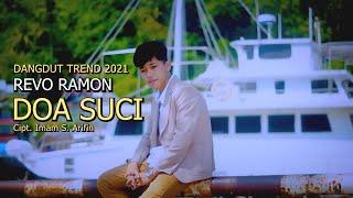 Download DANGDUT TREND 2021 - DOA SUCI Cipt. Imam S. Arifin By REVO RAMON || Cover Video Subtitle
