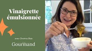 VINAIGRETTE ÉMULSIONNÉE - Le labo culinaire de Christina (2)