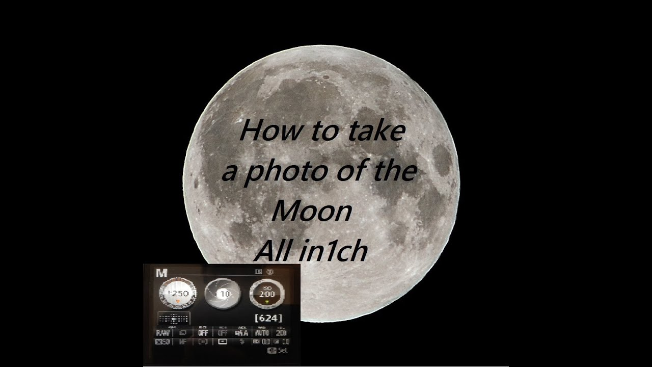 How To Take A Photo Of The Moon With Nikon D5200كيف تصور