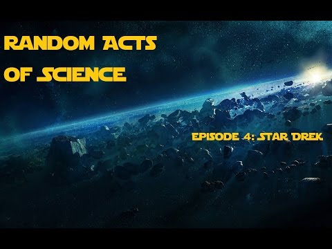 Random Acts of Science Episode 4: Star Dreck