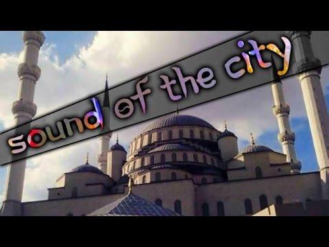 Sound of the City- Ankara