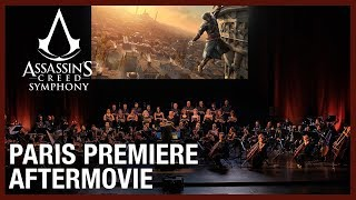 Assassin's Creed Symphony: Paris Premiere Aftermovie | Ubisoft [NA]
