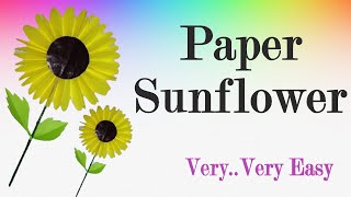 How to make Sunflower with paper - Very Easy