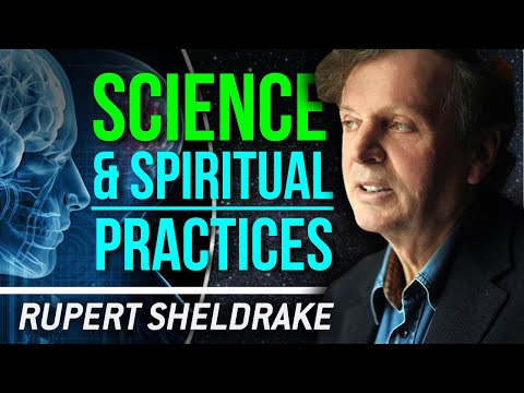 RUPERT SHELDRAKE - SCIENCE & SPIRITUAL PRACTICES | London Real