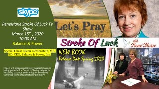 """Balance & Power"" -March 15, 2020, 10:00 AM   ReneMarie Stroke Of Luck TV Show"