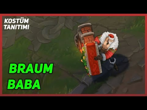 Braum Baba (Kostüm Tanıtımı) League of Legends