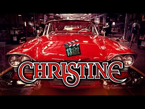 13 O'Clock Movie Retrospective: Christine