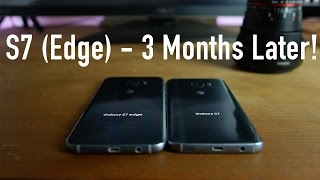 Samsung Galaxy S7 (Edge) Review - 3 Months Later!