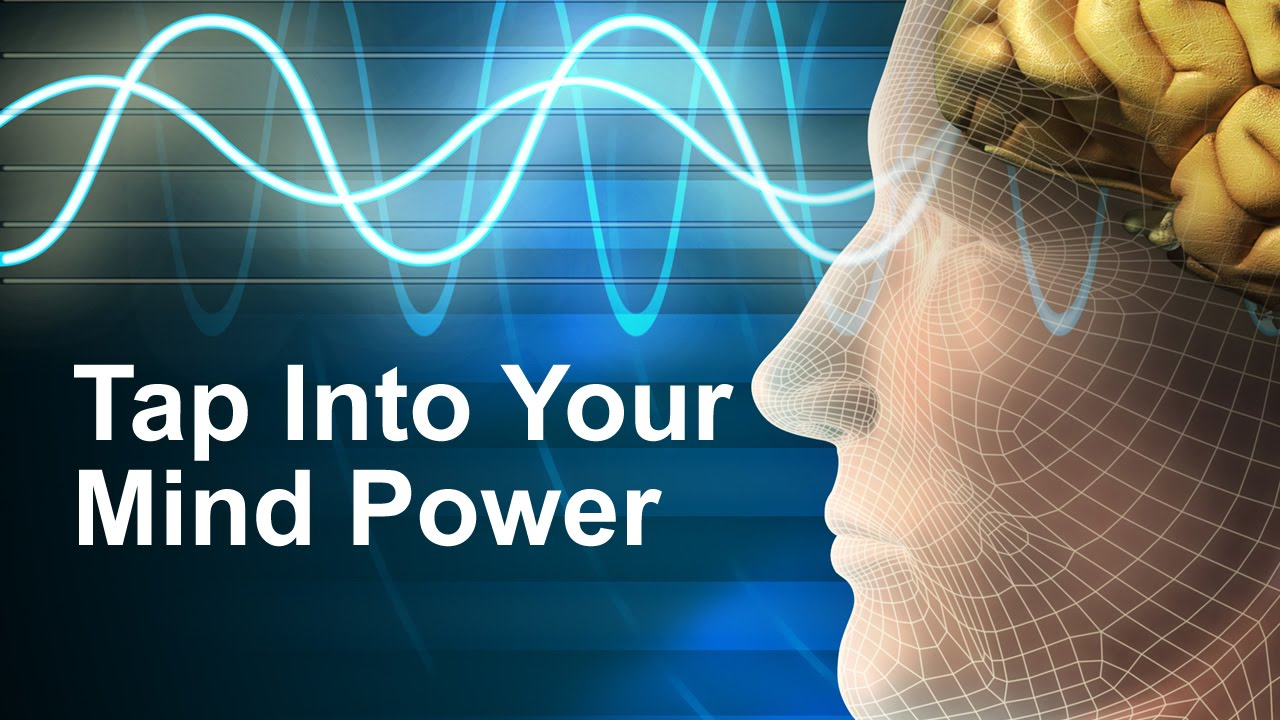 how to use your mind power