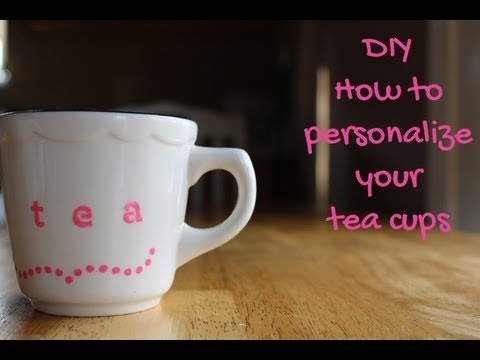how to personalize your tea cups or coffee mugs with paint youtube