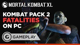 Kombat Pack 2 Fatalities - Mortal Kombat XL on PC