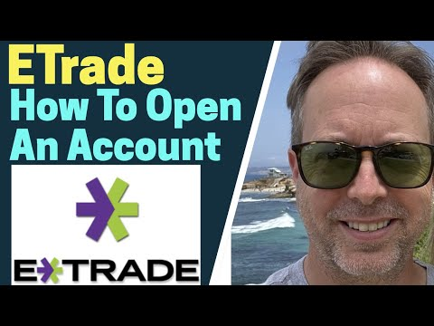 how-to-open-an-etrade-account-2020