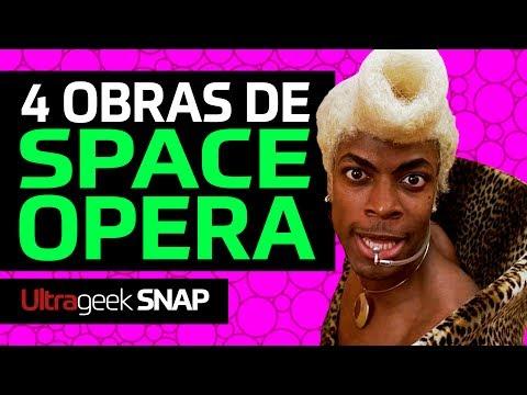 SPACE OPERA - 4 obras para conhecer o gênero!