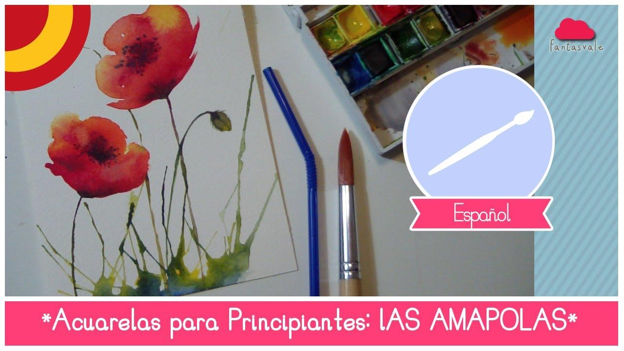Curso De Acuarela Para Principiantes Como Pintar Amapolas Utilizando Una Pajilla