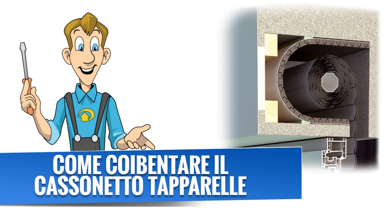 Come Coibentare il Cassonetto Tapparelle  YouTube