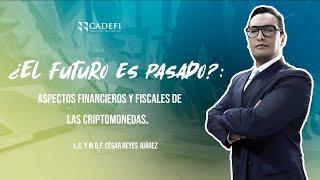 Cadefi   Aspectos Financieros y Fiscales de las Criptomonedas   28 junio