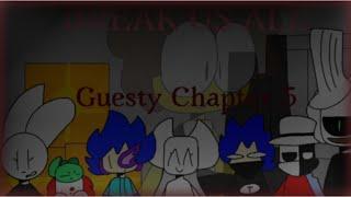 Break us all animation meme ((Guesty chapter 5))