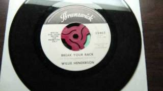 Willie Henderson -  Break your back