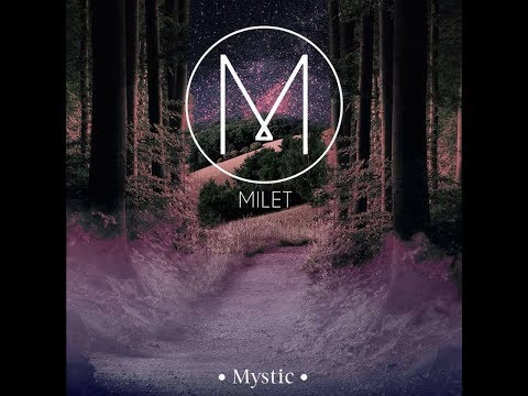 Milet - Mystic
