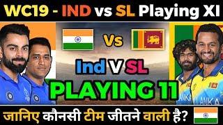 World cup 2019 - India vs Sri Lanka Playing XI and Match Prediction