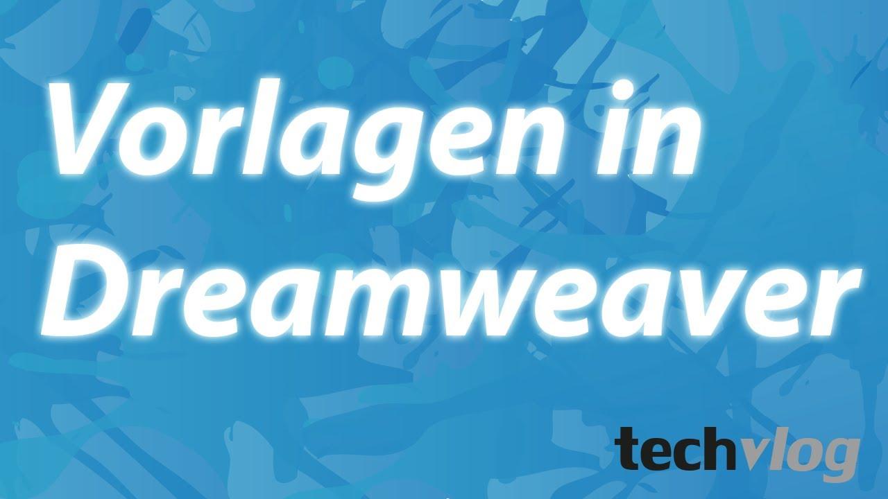 Dreamweaver Teil 5: Vorlagen in Dreamweaver erstellen und benutzen ...