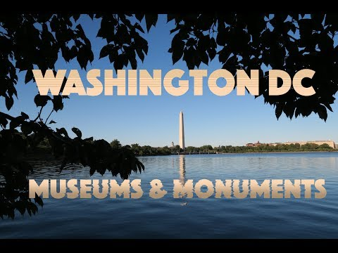 The Museums & Monuments of Washington DC