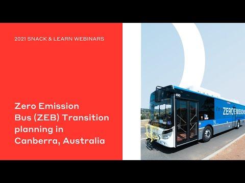 Zero Emission Bus (ZEB) Transition planning in Canberra, Australia – Leveraging Global Expertise