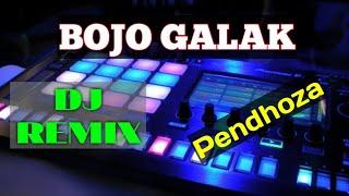 Download Lagu BOJO GALAK Versi DJ REMIX - Pendhoza || DJ REMIX TERBARU 2019 mp3
