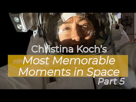Christina Koch's Memorable Moments: Part 5