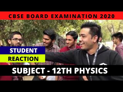 CBSE Board Exam 2020 | Class 12th Physics | Live Student Reactions