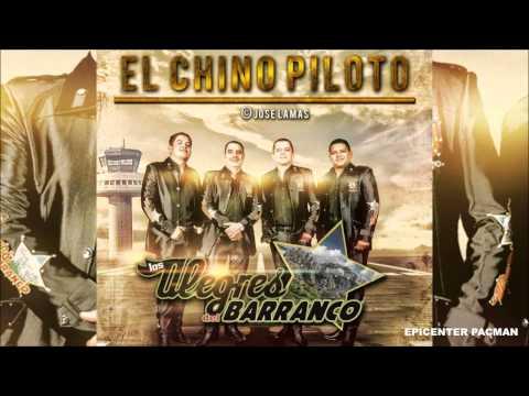 El Chino Piloto Los Alegres Del Barranco Epicenter Bass