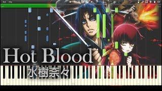 HOT BLOOD - 水樹奈々 『桜花忍法帖』 ED full piano 【Sheet Music/楽譜】