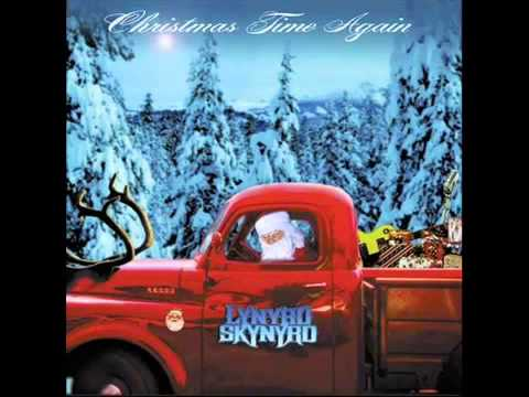 Lynyrd Skynyrd   Christmas Time Again