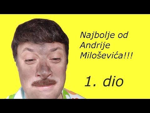 Najbolje od Andrije Miloševića!!! - 1. dio