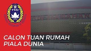 Indonesia Resmi Menjadi Tuan Rumah Piala Dunia U-20 2021, Berikut 10 Stadion di 10 Kota Indonesia