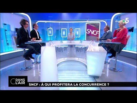 SNCF : à qui profitera la concurrence ?  #cdanslair 04.04.2018