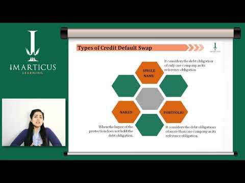 M8 T3   Part 4   Credit Default Swaps Part 1