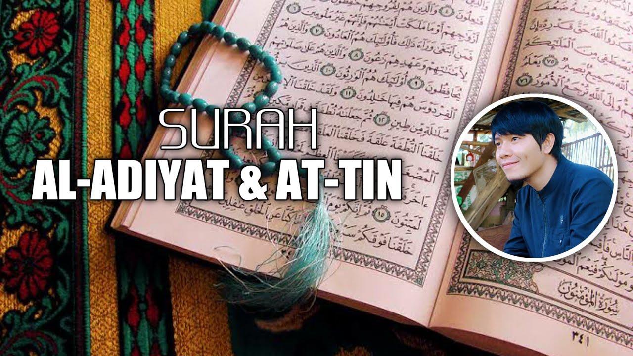 LANTUNAN SURAH AL-ADIYAT & AT-TIN
