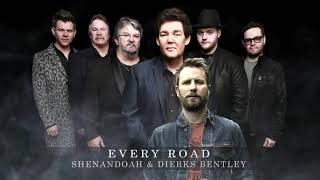 Shenandoah and Dierks Bentley - Every Road (Official Audio) YouTube Videos