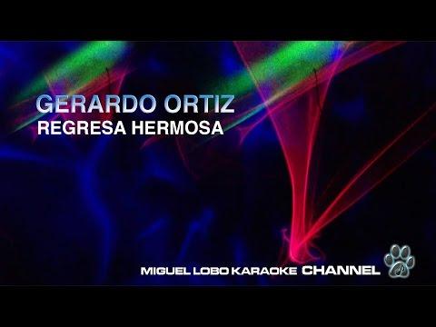 GERARDO ORTIZ - REGRESA HERMOSA - Karaoke Channel Miguel Lobo