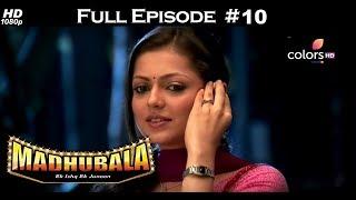 Download Video Madhubala - Full Episode 10 - With English Subtitles MP3 3GP MP4