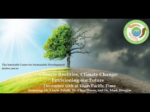 """""""Climate Realities, Climate Change: Envisioning our Future"""""""