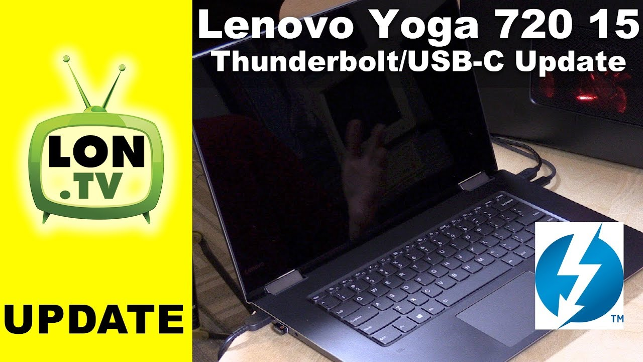 Lenovo Yoga 720 15 Update - Thunderbolt 3 : eGPU Performance, PCIe lanes,  power