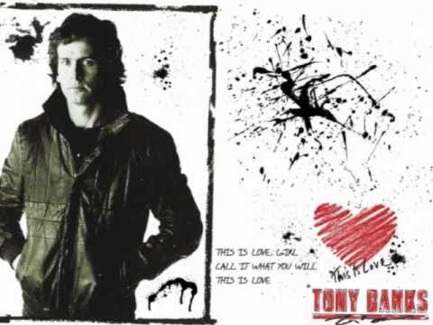 Tony Banks - The Fugitive - This is Love
