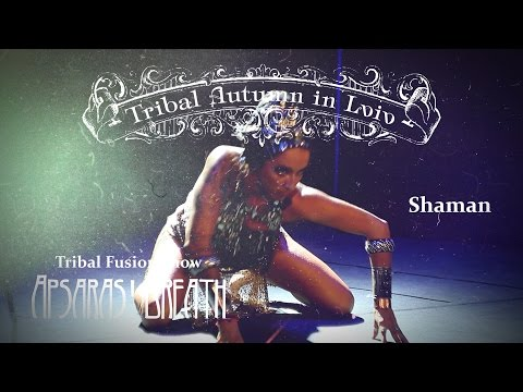 "6. Shaman @ Tribal Fusion Show ""Apsaras' Breath"" (Tribal Autumn in Lviv 2016)"