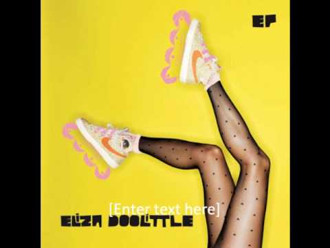 Pack Up- Eliza Doolittle